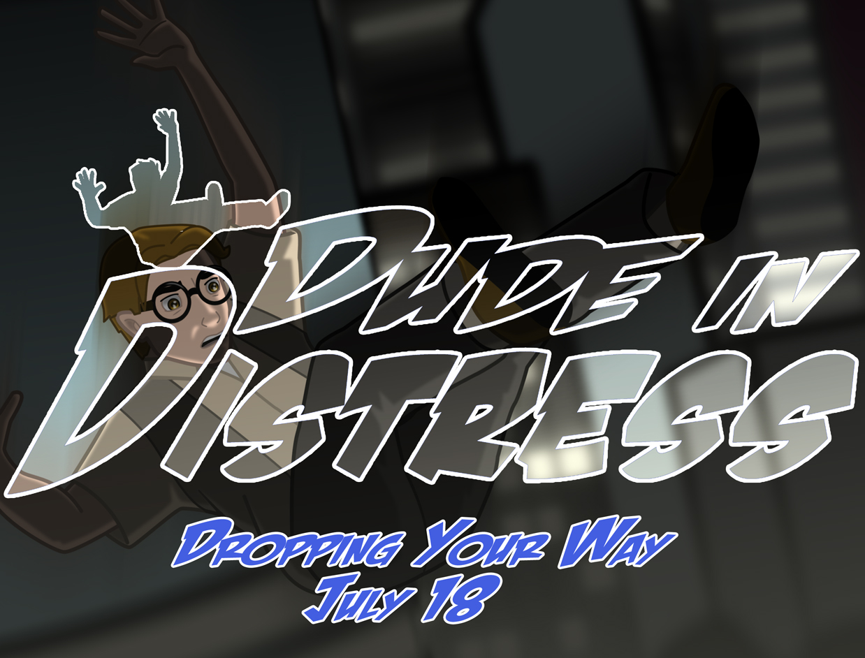 Dude in Distress Release Teaser 2